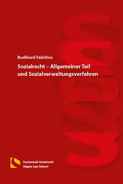 Sozialrecht – Allgemeiner Teil und Sozialverwaltungsverfahren von Fabritius,  Burkhard