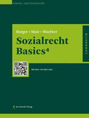 Sozialrecht Basics4 von Burger,  Florian, Mair,  Andreas, Wachter,  Gustav