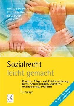 Sozialrecht – leicht gemacht von Hauptmann,  Peter-Helge, Jacobsen,  Jörn, Murken,  Claus, Schwind,  Hans-Dieter