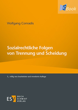 Sozialrechtliche Folgen von Trennung und Scheidung von Conradis,  Wolfgang