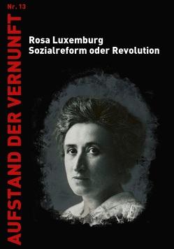 Sozialreform oder Revolution von Luxemburg,  Rosa