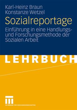 Sozialreportage von Braun,  Karl-Heinz, Wetzel,  Konstanze