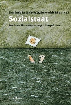 Sozialstaat von Rosenberger,  Sieglinde, Talos,  Emmerich