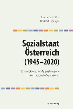Sozialstaat Österreich (1945–2020) von Obinger,  Herbert, Talos,  Emmerich