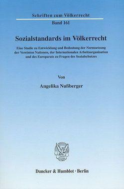 Sozialstandards im Völkerrecht. von Nußberger,  Angelika