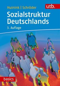 Sozialstruktur Deutschlands von Huinink,  Johannes, Schröder,  Torsten