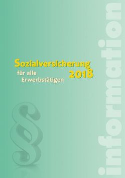 Sozialversicherung 2018 von Höfer,  Alexander, Seidl,  Wolfgang, Tschuffer,  Paul