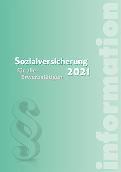 Sozialversicherung 2021 von Höfer,  Alexander, Kreimer-Kletzenbauer,  Karin, Seidl,  Wolfgang