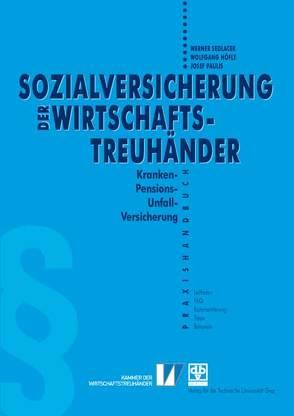 Sozialversicherung Wirtschaftstreuhänder von Höfle,  Wolfgang, Paulis,  Josef, Sedlacek,  Werner