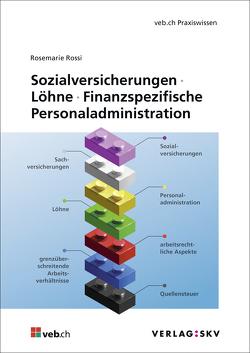 Sozialversicherungen – Löhne – Finanzspezifische Personaladministration, Bundle von Rossi,  Rosemarie