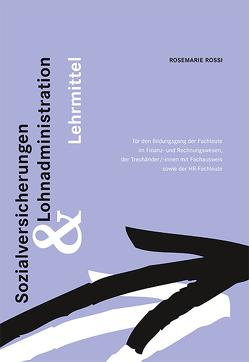 Sozialversicherungen und Lohnadministration von Rossi,  Rosemarie