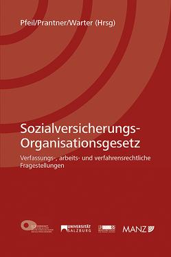 Sozialversicherungs-Organisationsgesetz von Pfeil,  Walter J., Prantner,  Michael, Warter,  Johannes