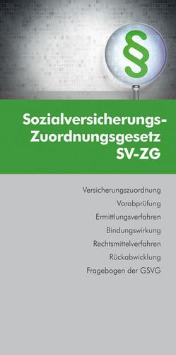 Sozialversicherungs-Zuordnungsgesetz von Rosenfellner,  Rafaela, Schoerg,  Caroline