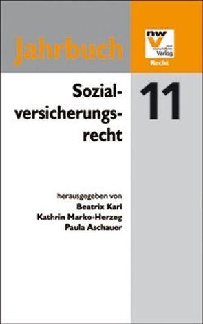 Sozialversicherungsrecht von Aschauer,  Paula, Karl,  Beatrix, Marko-Herzeg,  Kathrin