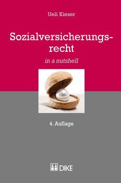 Sozialversicherungsrecht von Kieser,  Ueil