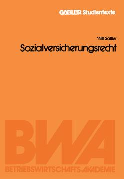 Sozialversicherungsrecht von Sattler,  Willi