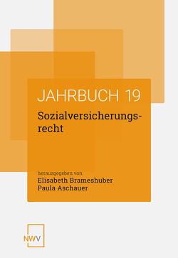 Sozialversicherungsrecht von Aschauer,  Paula, Brameshuber,  Elisabeth