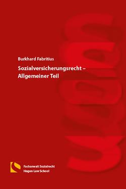 Sozialversicherungsrecht – Allgemeiner Teil von Fabritius,  Burkhard