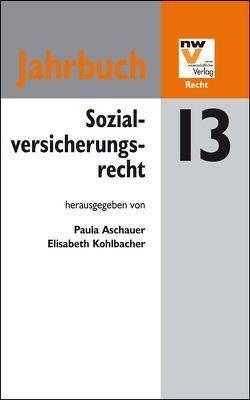 Sozialversicherungsrecht. Jahrbuch 2013 von Aschauer,  Paula, Kohlbacher,  Elisabeth