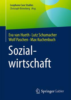 Sozialwirtschaft von Kuchenbuch,  Max, Paschen,  Wolf, Schumacher,  Lutz, van Hueth,  Eva
