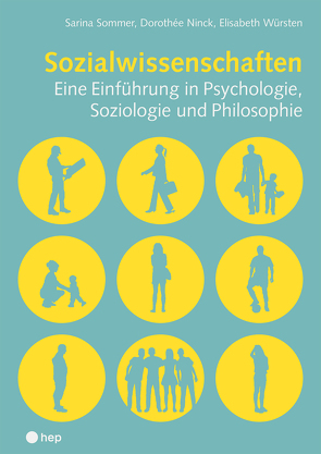 Sozialwissenschaften von Ninck,  Dorothée, Sommer,  Sarina, Würsten,  Elisabeth