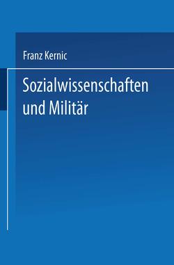 Sozialwissenschaften und Militär von Kernic,  Franz