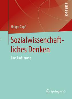 Sozialwissenschaftliches Denken von Zapf,  Holger