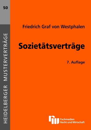Sozietätsverträge von Westphalen,  Friedrich