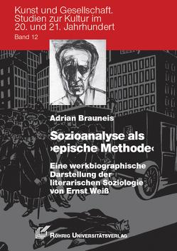 Sozioanalyse als 'epische Methode' von Brauneis,  Adrian