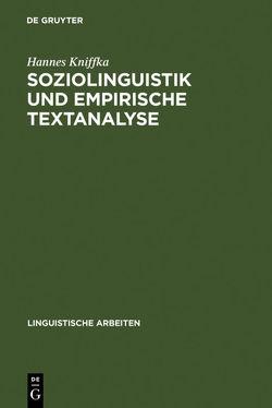 Soziolinguistik und empirische Textanalyse von Kniffka,  Hannes