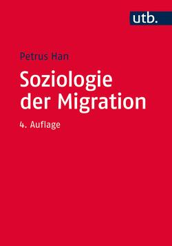 Soziologie der Migration von Han,  Petrus