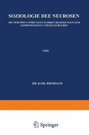 Soziologie der Neurosen von Birnbaum,  Karl