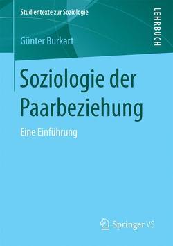 Soziologie der Paarbeziehung von Burkart,  Günter