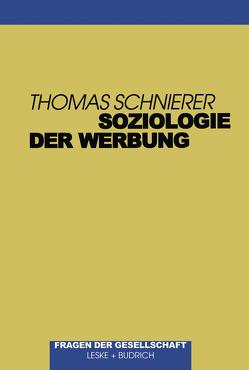Soziologie der Werbung von Schnierer,  Thomas