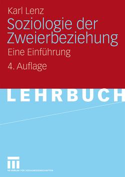 Soziologie der Zweierbeziehung von Lenz,  Karl