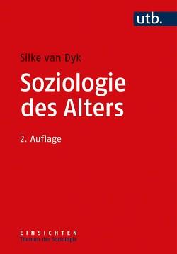 Soziologie des Alters von van Dyk,  Silke