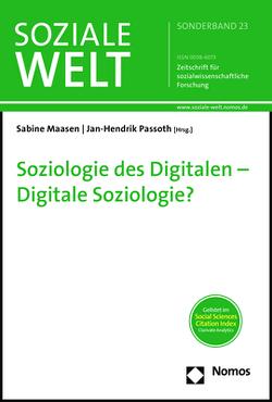 Soziologie des Digitalen – Digitale Soziologie? von Maasen,  Sabine, Passoth,  Jan-Hendrik