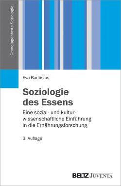 Soziologie des Essens von Barlösius,  Eva