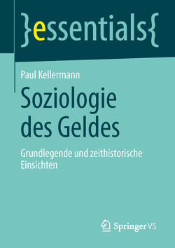 Soziologie des Geldes von Kellermann,  Paul