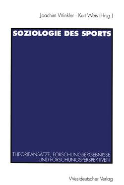 Soziologie des Sports von Weis,  Kurt, Winkler,  Joachim