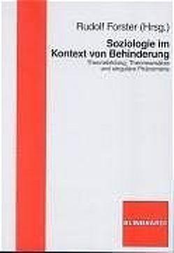 Soziologie im Kontext von Behinderung von Forster,  Rudolf