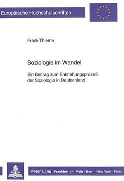 Soziologie im Wandel von Thieme,  Frank
