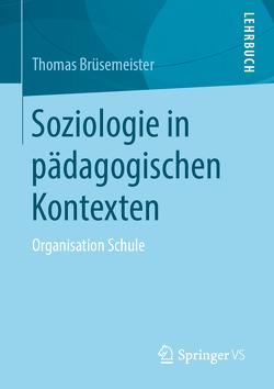 Soziologie in pädagogischen Kontexten von Brüsemeister,  Thomas
