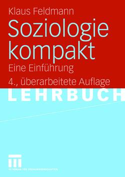 Soziologie kompakt von Feldmann,  Klaus