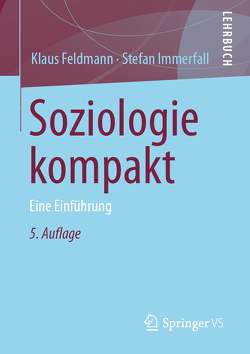Soziologie kompakt von Feldmann,  Klaus, Immerfall,  Stefan
