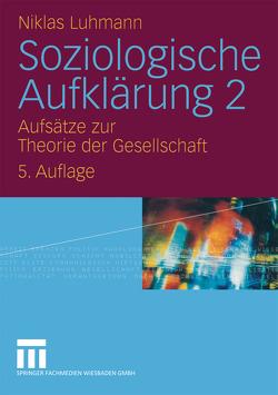 Soziologische Aufklärung 2 von Luhmann,  Niklas