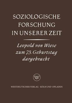 Soziologische Forschung in Unserer Zeit von Specht,  Karl Gustav