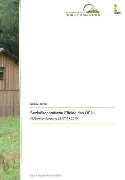 Sozioökonomische Effekte des ÖPUL von Groier,  Michael