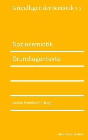 Soziosemiotik von Eschbach,  Achim