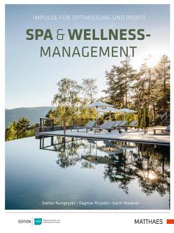 Spa & Wellness-Management von Niederer,  Karin Stefanie, Nungesser,  Stefan, Rizzato,  Dagmar
